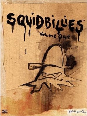 """Squidbillies"""