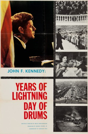 John F. Kennedy: Years of Lightning, Day of Drums - Movie Poster (thumbnail)