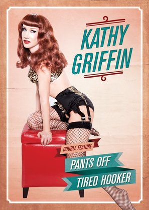 Kathy Griffin: Tired Hooker - DVD cover (thumbnail)