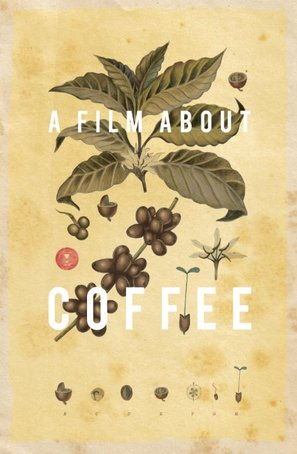 A Film About Coffee - Movie Poster (thumbnail)