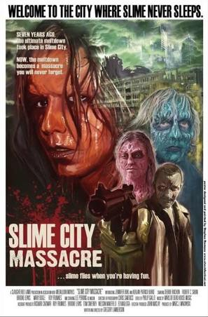 Slime City Massacre