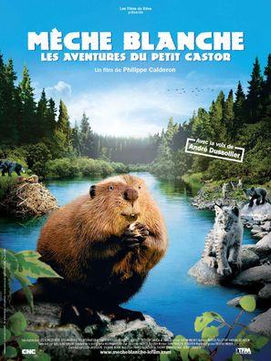 Mèche Blanche, les aventures du petit castor - French Movie Poster (thumbnail)