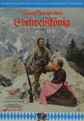 Ludwig Ganghofer: Der Edelweißkönig