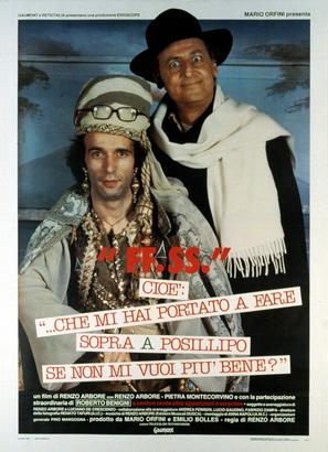'F.F.S.S.', cioè:... che mi hai portato a fare sopra a Posillipo se non mi vuoi più bene? - Italian Theatrical movie poster (thumbnail)