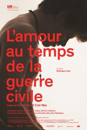 L'amour au temps de la guerre civile - Canadian Movie Poster (thumbnail)