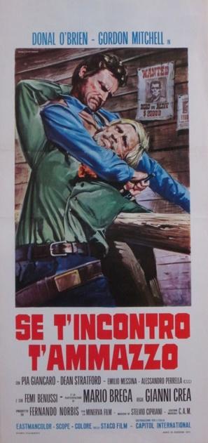 Se t'incontro, t'ammazzo - Italian Movie Poster (thumbnail)
