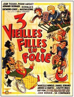Trois vieilles filles en folie - French Movie Poster (thumbnail)