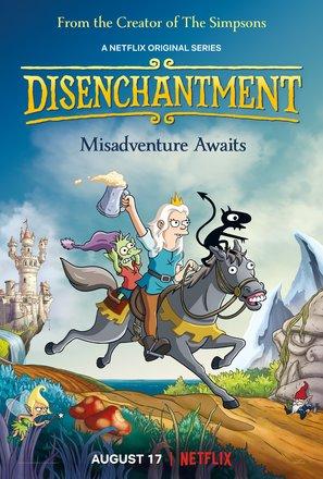 """Disenchantment"""