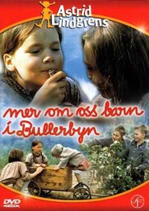 Mer om oss barn i Bullerbyn