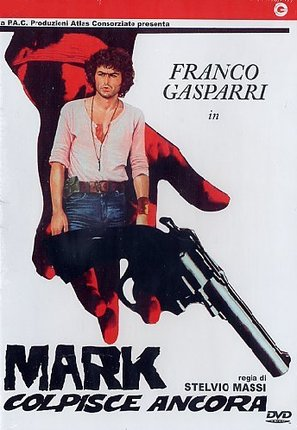 Mark colpisce ancora - DVD movie cover (thumbnail)
