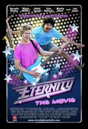 Eternity: The Movie