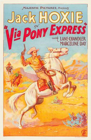 Via Pony Express - Movie Poster (thumbnail)