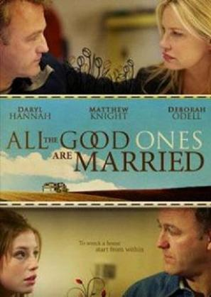 All the Good Ones Are Married