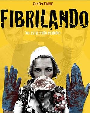 """Fibrilando"" - Spanish Movie Poster (thumbnail)"