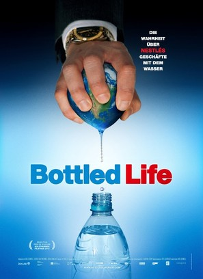 Bottled Life: Nestle's Business with Water - Swiss Movie Poster (thumbnail)