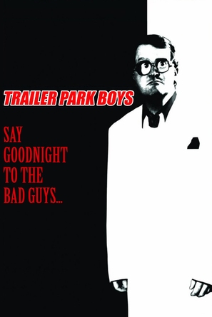 Say Goodnight to the Bad Guys
