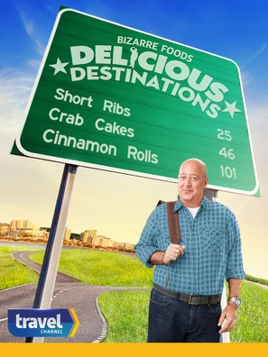 """Bizarre Foods: Delicious Destinations"""