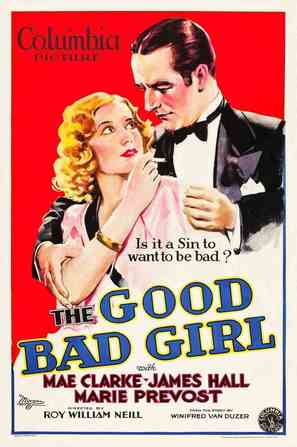 The Good Bad Girl