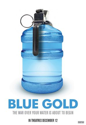 Blue Gold: World Water Wars - Movie Poster (thumbnail)