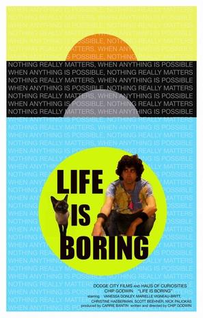 Life Is Boring