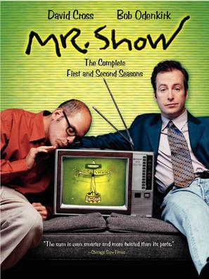 """Mr. Show with Bob and David"""