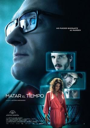 Matar el tiempo - Spanish Movie Poster (thumbnail)