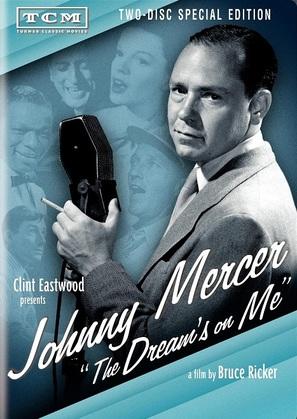 Johnny Mercer: The Dream's on Me - DVD movie cover (thumbnail)