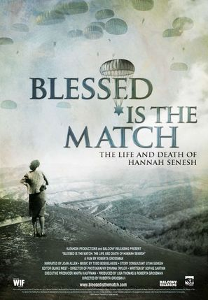 Blessed Is the Match: The Life and Death of Hannah Senesh - Movie Poster (thumbnail)