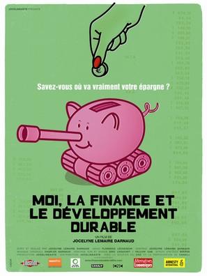 Moi, la finance et le développement durable - French Movie Poster (thumbnail)