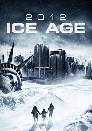 2012: Ice Age - Movie Poster (thumbnail)