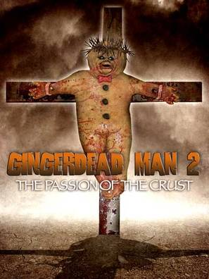 Gingerdead Man 2: Passion of the Crust - Movie Poster (thumbnail)