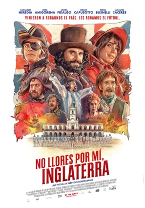 No Llores por mí, Inglaterra - Argentinian Theatrical movie poster (thumbnail)