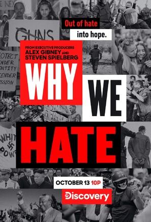 """Why We Hate"""