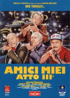 Amici miei atto III - Italian DVD cover (thumbnail)