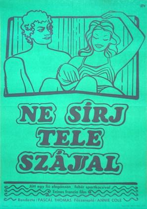 Pleure pas la bouche pleine - Hungarian Movie Poster (thumbnail)