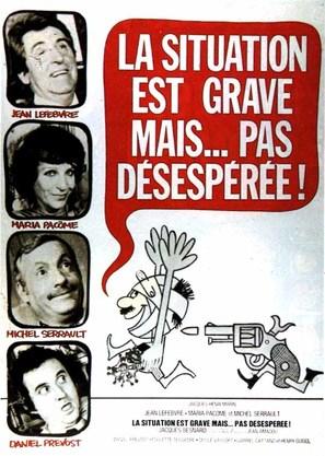 La situation est grave... mais pas désespérée - French Movie Poster (thumbnail)