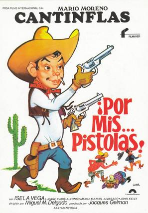 Por mis pistolas - Spanish Movie Poster (thumbnail)