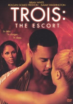 Trois The Escort