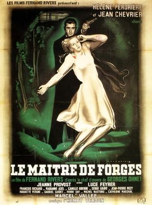Maître de forges, Le