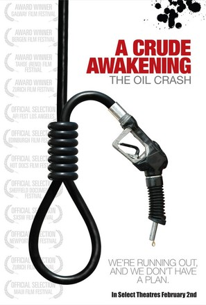 A Crude Awakening: The Oil Crash - Movie Poster (thumbnail)