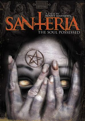 Santeria: The Soul Possessed - DVD cover (thumbnail)