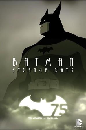 Batman: Strange Days - Movie Poster (thumbnail)