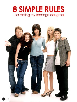 """8 Simple Rules... for Dating My Teenage Daughter"" - Movie Poster (thumbnail)"