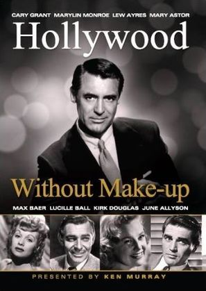 Hollywood Without Make-Up - British Movie Cover (thumbnail)
