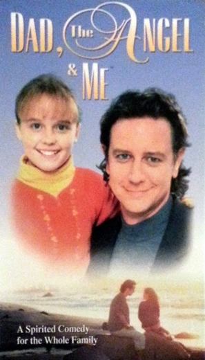 Dad, the Angel & Me - Movie Cover (thumbnail)