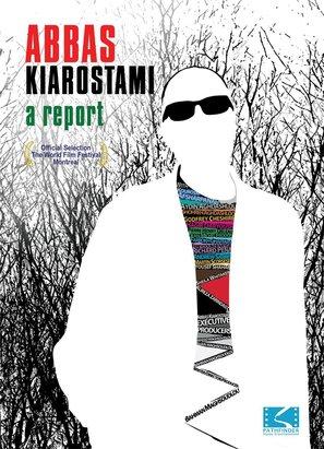 Abbas Kiarostami: A Report