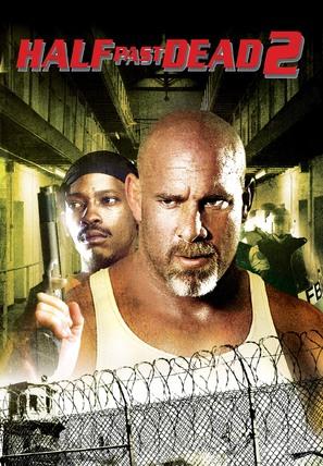 Half Past Dead 2 - Movie Poster (thumbnail)