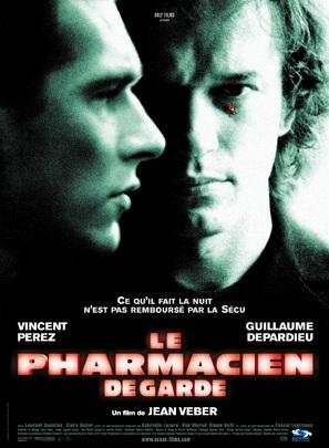 Pharmacien de garde, Le