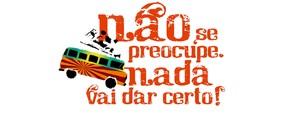Não Se Preocupe, Nada Vai Dar Certo - Brazilian Logo (thumbnail)