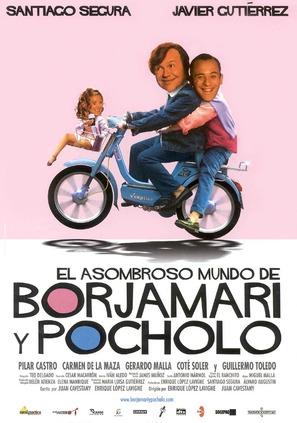 Asombroso mundo de Borjamari y Pocholo, El